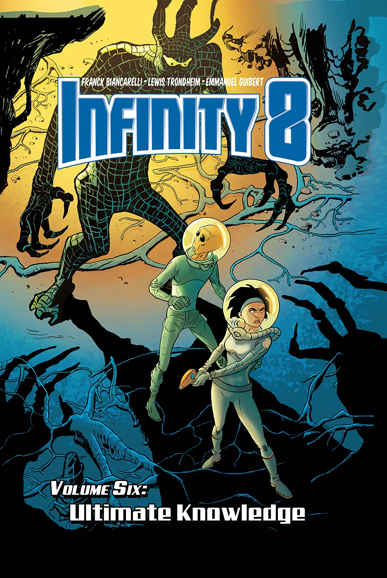 Infinity 8 Vol. 6: Ultimate Knowledge