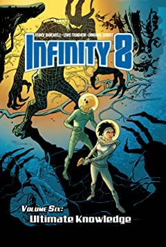 Infinity 8 Tome 6: Ultimate Knowledge