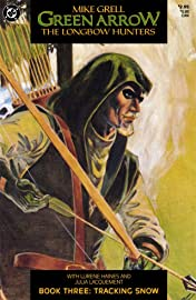 Green Arrow: The Longbow Hunters #3 (of 3)
