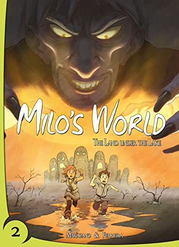Milo's World Tome 1 No.2: The Land under the Lake