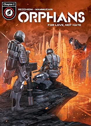 Orphans Tome 1 No.2: For Love, Not Hate