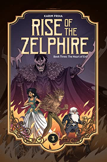 Rise of the Zelphire #3: The Heart of Evil