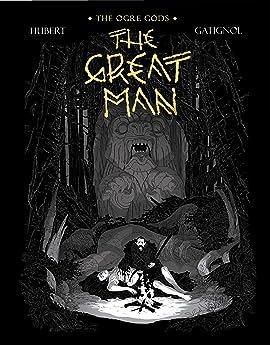The Ogre Gods Vol. 3: The Great Man