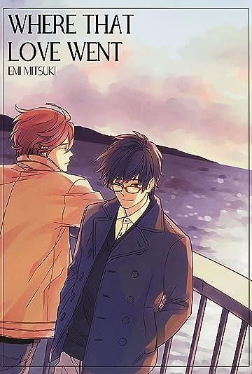 Where That Love Went (Yaoi Manga) Vol. 1