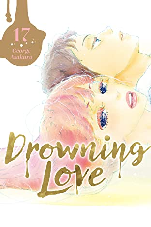 Drowning Love Vol. 17
