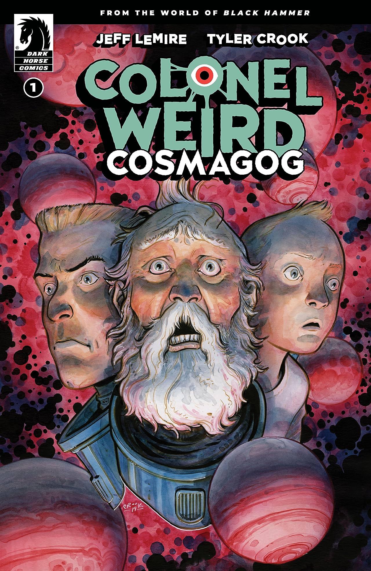 Colonel Weird: Cosmagog #1