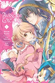 Fiancee of the Wizard Tome 1