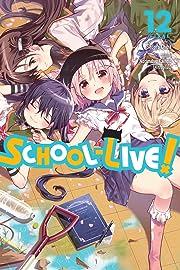 School-Live! Vol. 12