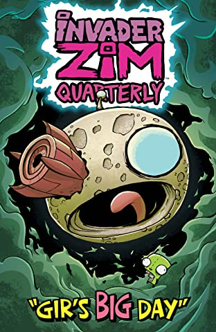 Invader Zim Quarterly #1: Gir's Big Day
