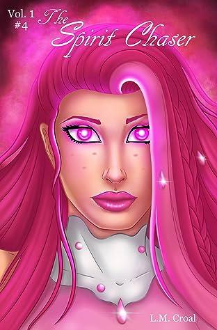The Spirit Chaser #4