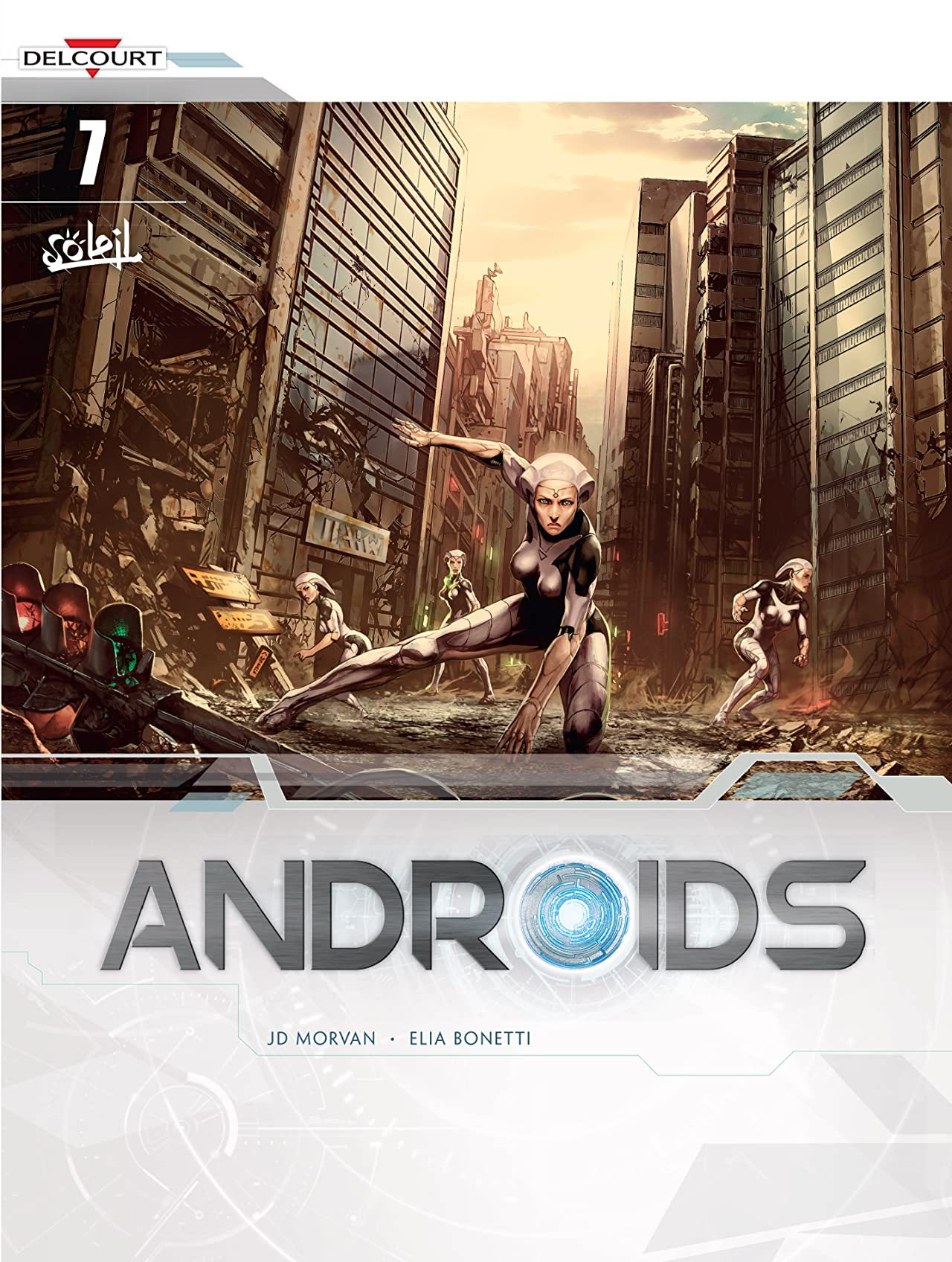 Androids Vol. 7