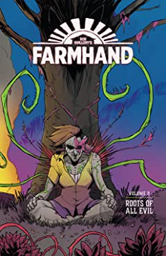 Farmhand Tome 3: Roots Of All Evil