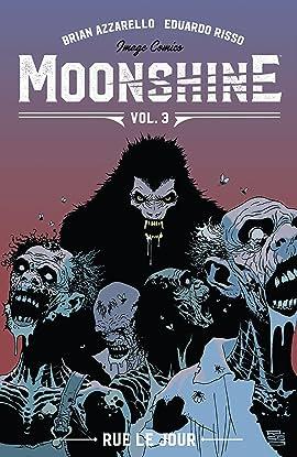 Moonshine Tome 3: Rue Le Jour