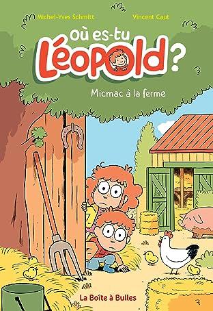 Où es-tu Léopold ? Vol. 3: Micmac à la ferme