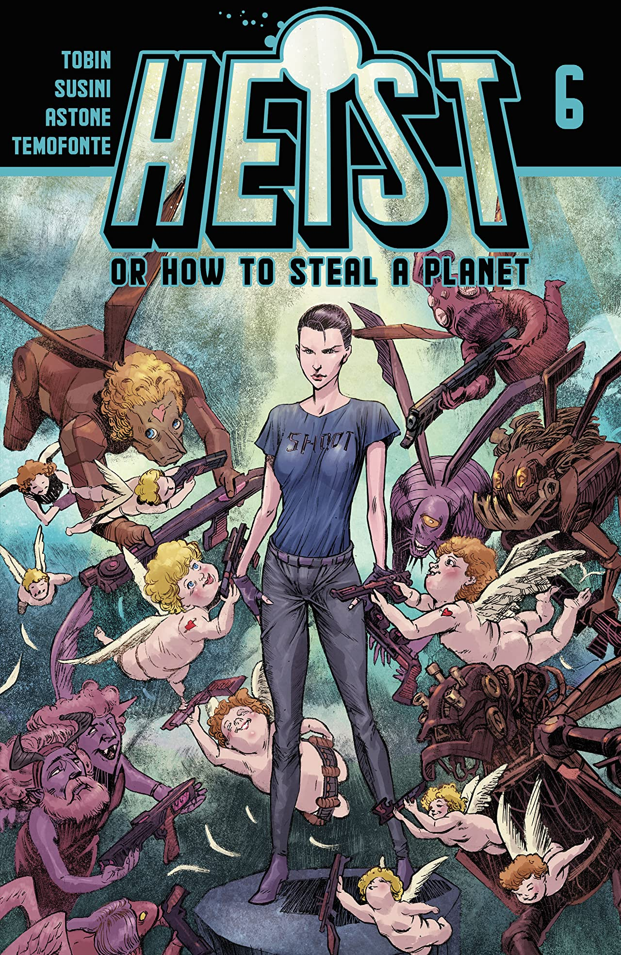Heist: Or How to Steal A Planet #6