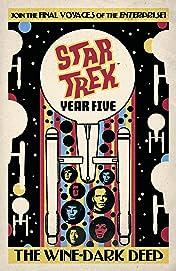 Star Trek: Year Five – The Wine-Dark Deep (Book 2)