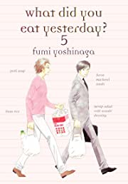 What Did You Eat Yesterday? Vol. 5