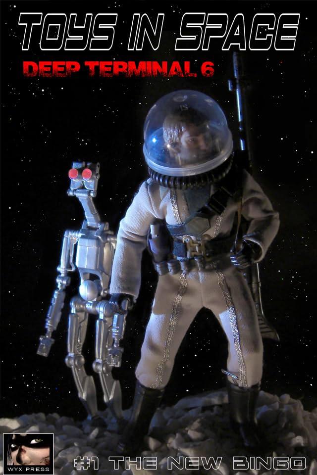 Toys in Space - Deep Terminal 6 Vol. 1: The New Bingo