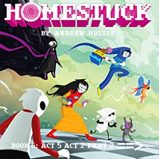 Homestuck Vol. 6: Act 5 Act 2 Part 2