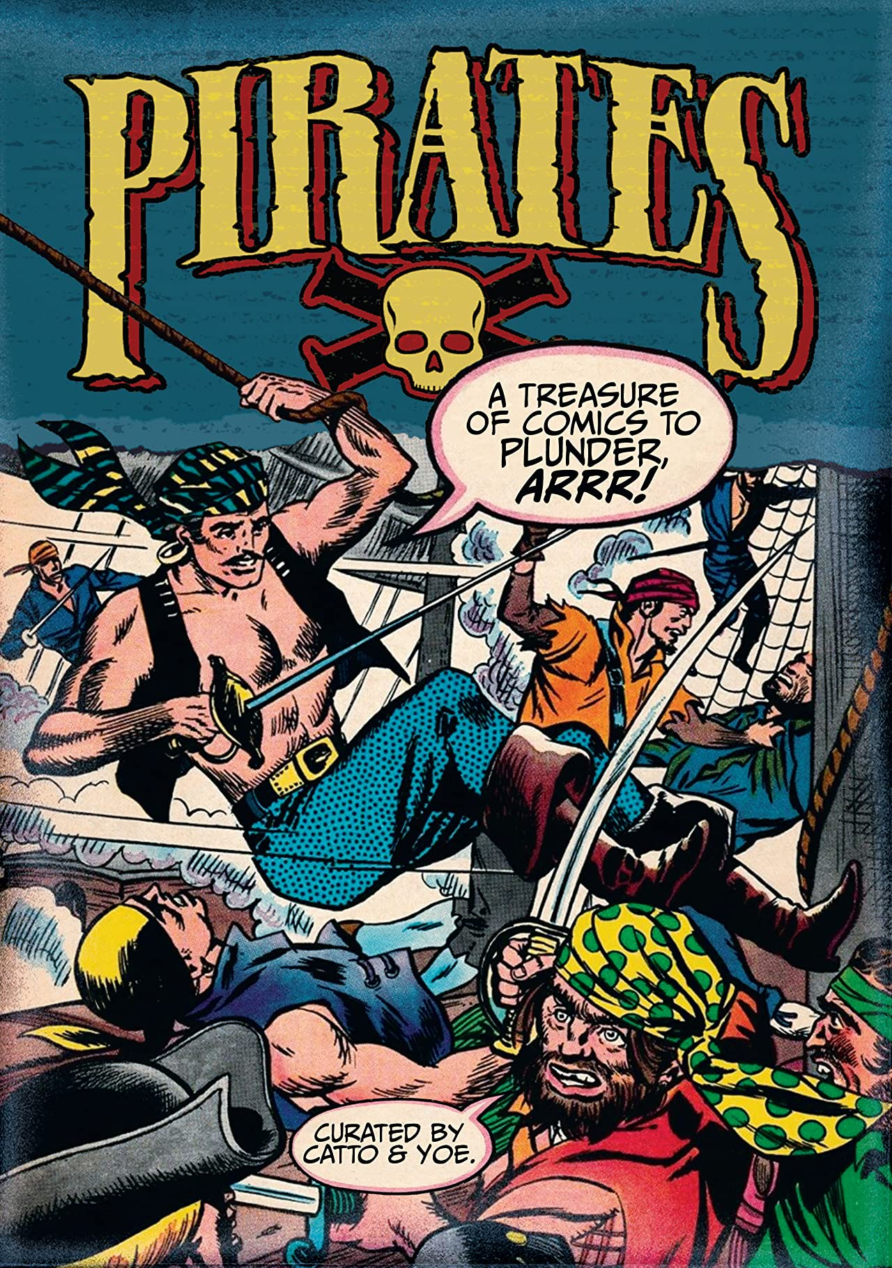 Pirates: A Treasure of Comics to Plunder, Arrr!