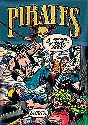 Pirates: A Treasure of Comics to Plunder, Arrr!