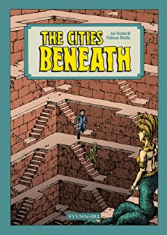 The cities Beneath