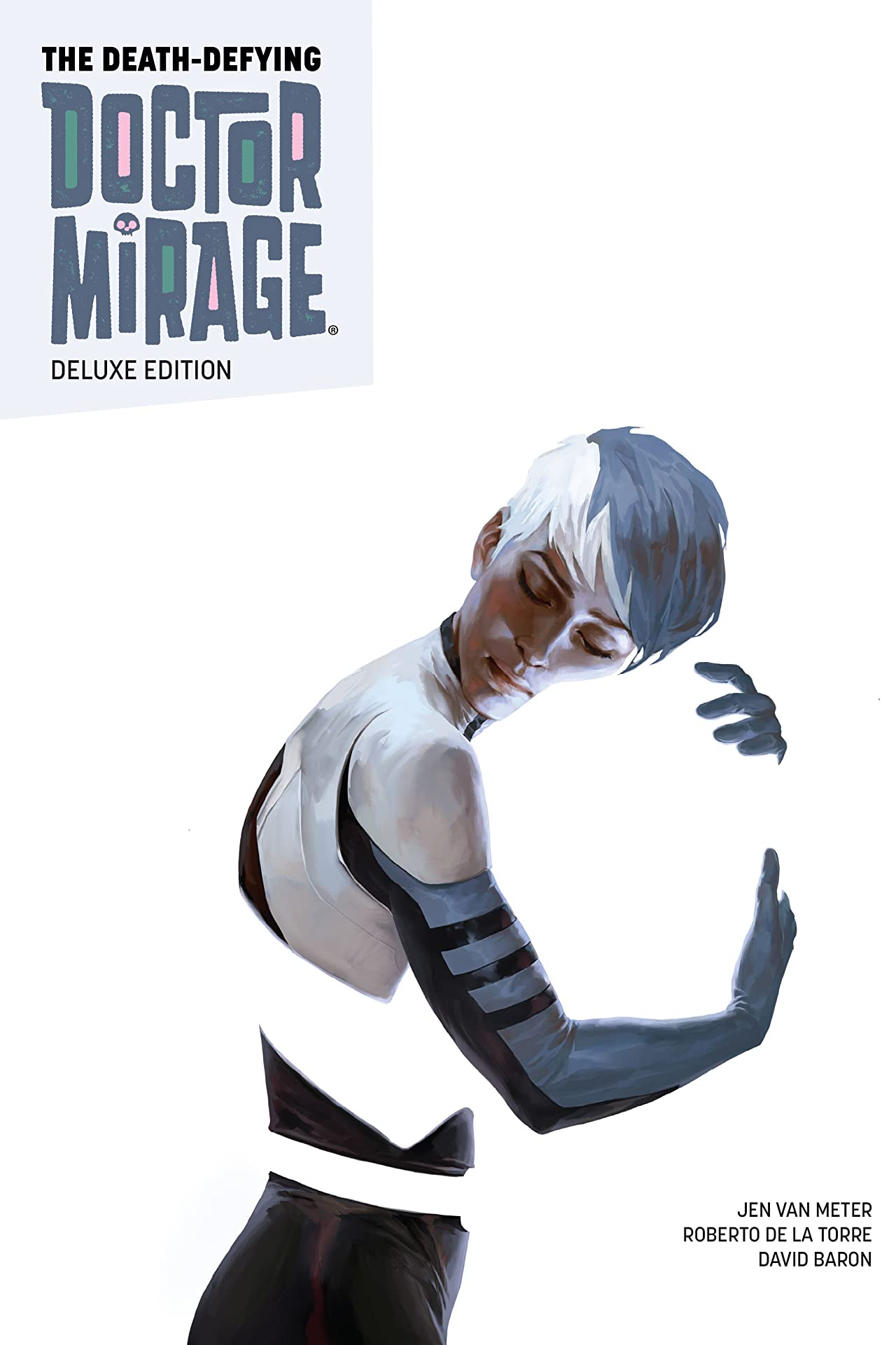 The Death-Defying Doctor Mirage Deluxe Edition Vol. 1