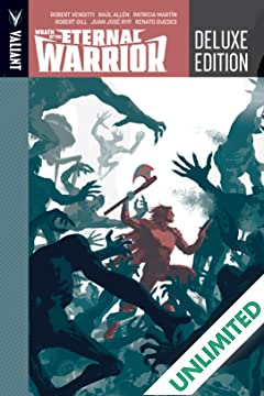 Wrath of The Eternal Warrior Deluxe Edition Vol. 1