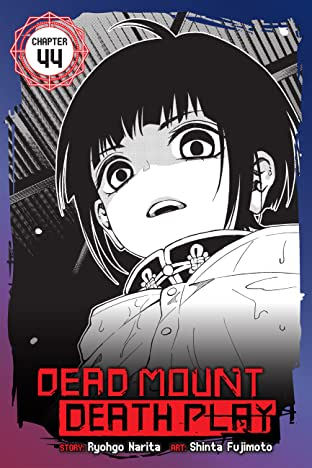 Dead Mount Death Play #44