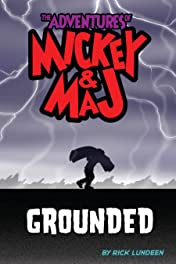 The Adventures of Mickey & Maj Vol. 2: Grounded