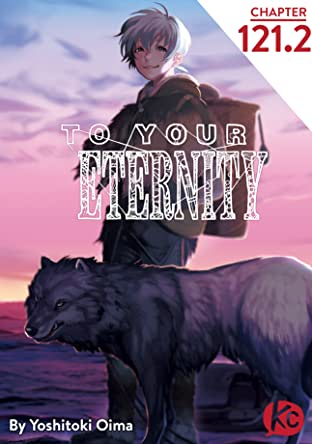 To Your Eternity No.121.2