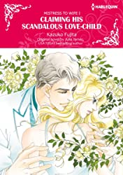 Claiming His Scandalous Love-Child Vol. 1: Mistress to Wife