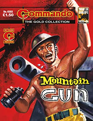 Commando #4593: Mountain Gun