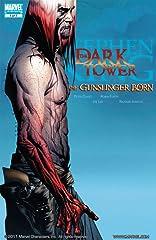 Dark Tower: The Gunslinger Born #7