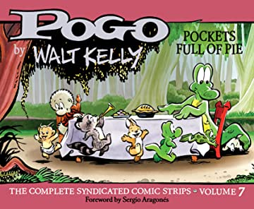 Pogo: The Complete Daily & Sunday Comic Strips Vol. 7: Pockets Full of Pie