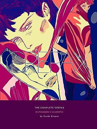 The Complete Crepax Vol. 6: Dangerous Liaisons