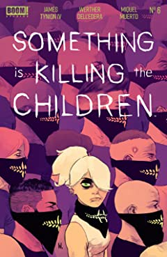 Something is Killing the Children #6