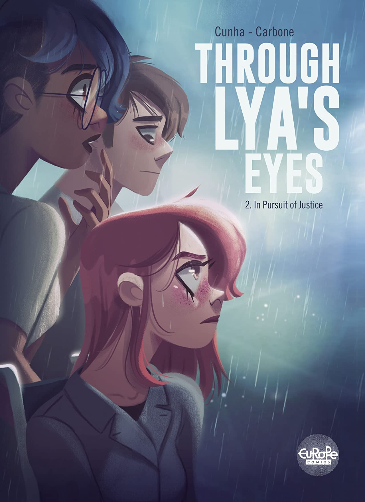 Through Lya's Eyes Vol. 2: In Pursuit of Justice