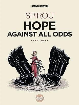 Spirou Hope Against All Odds: Part 1