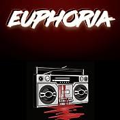 Euphoria #1