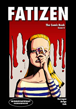 Fatizen: The Graphic Novel Tome 6