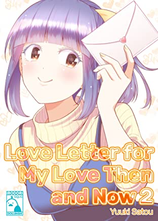 Love Letter for My Love Then and Now No.2