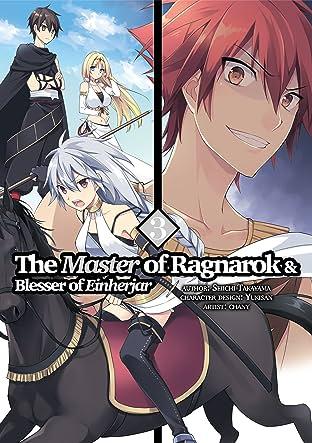 The Master of Ragnarok & Blesser of Einherjar Tome 3