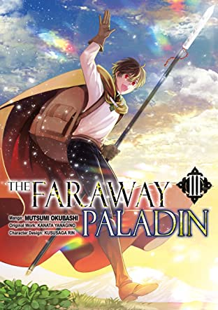 The Faraway Paladin Tome 3