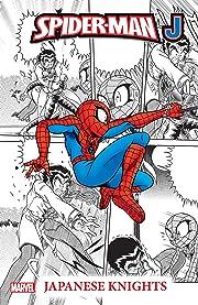 Spider-Man J Vol. 1: Japanese Knights