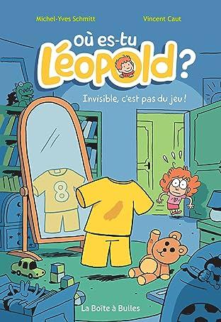 Où es-tu Léopold ? Vol. 1: Invisible, c'est pas du jeu !