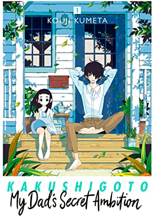 Kakushigoto: My Dad's Secret Ambition Tome 1