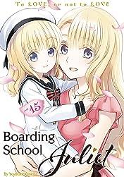 Boarding School Juliet Vol. 15