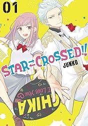Star⇄Crossed!! Vol. 1