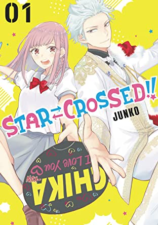 Star⇄Crossed!! Tome 1